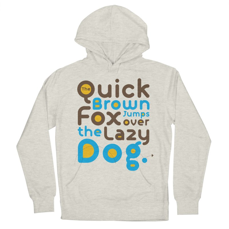 The Quick Brown Fox Jumps over the Lazy Dog Men's French Terry Pullover Hoody by Sidewise Clothing & Design