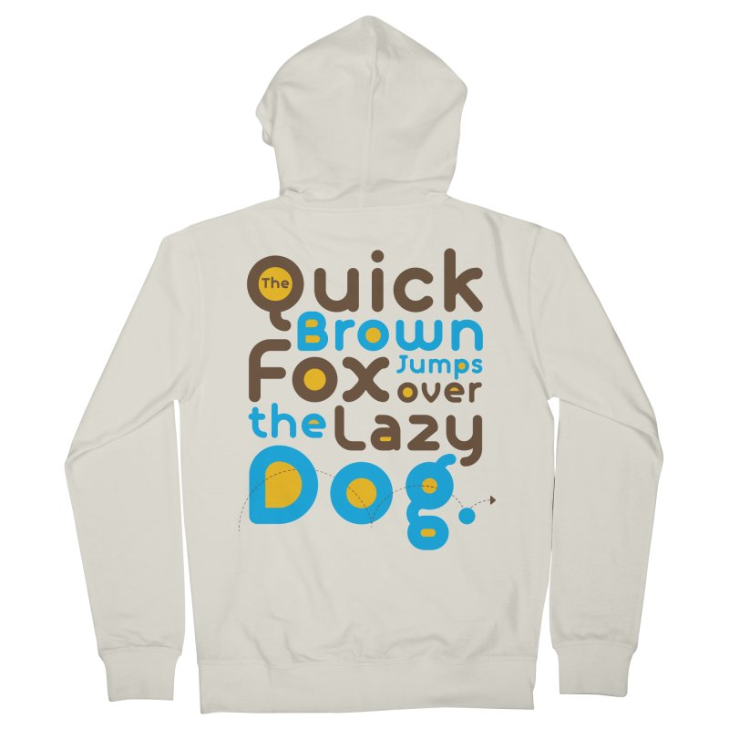 The Quick Brown Fox Jumps over the Lazy Dog Men's French Terry Zip-Up Hoody by Sidewise Clothing & Design