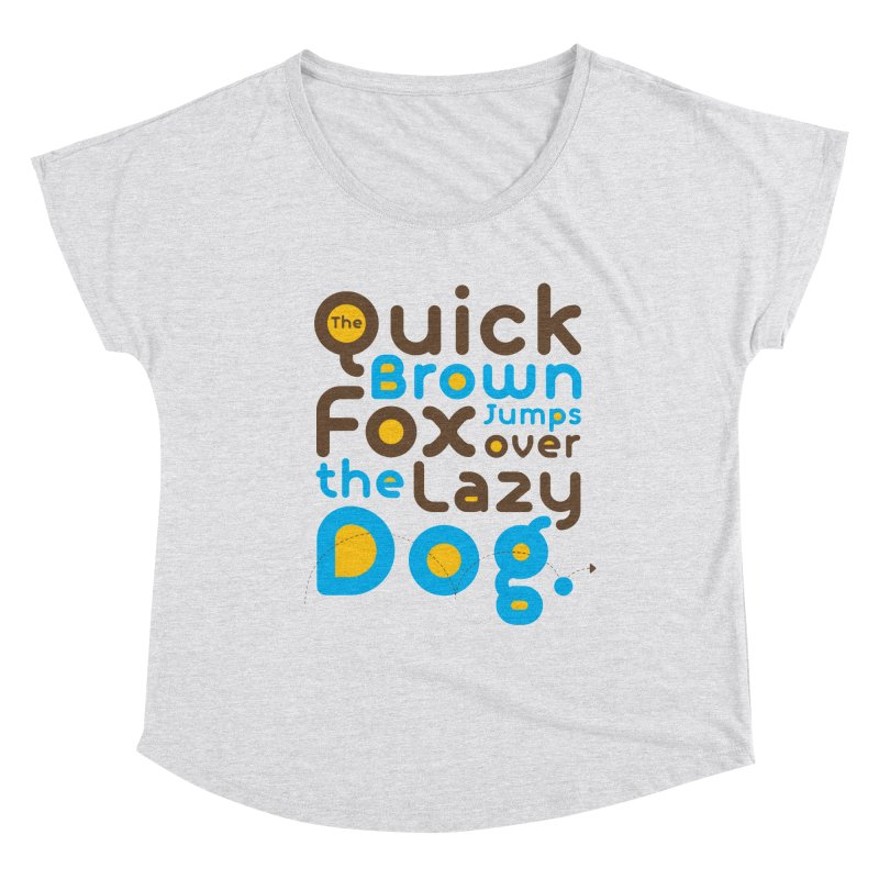 The Quick Brown Fox Jumps over the Lazy Dog Women's Scoop Neck by Sidewise Clothing & Design
