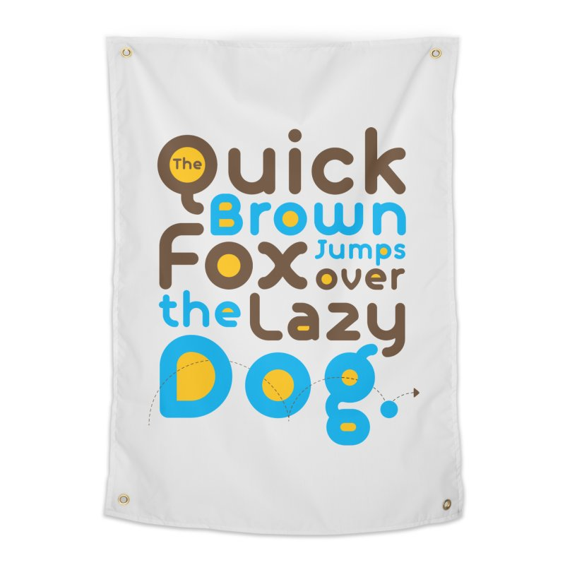 The Quick Brown Fox Jumps over the Lazy Dog Home Tapestry by Sidewise Clothing & Design