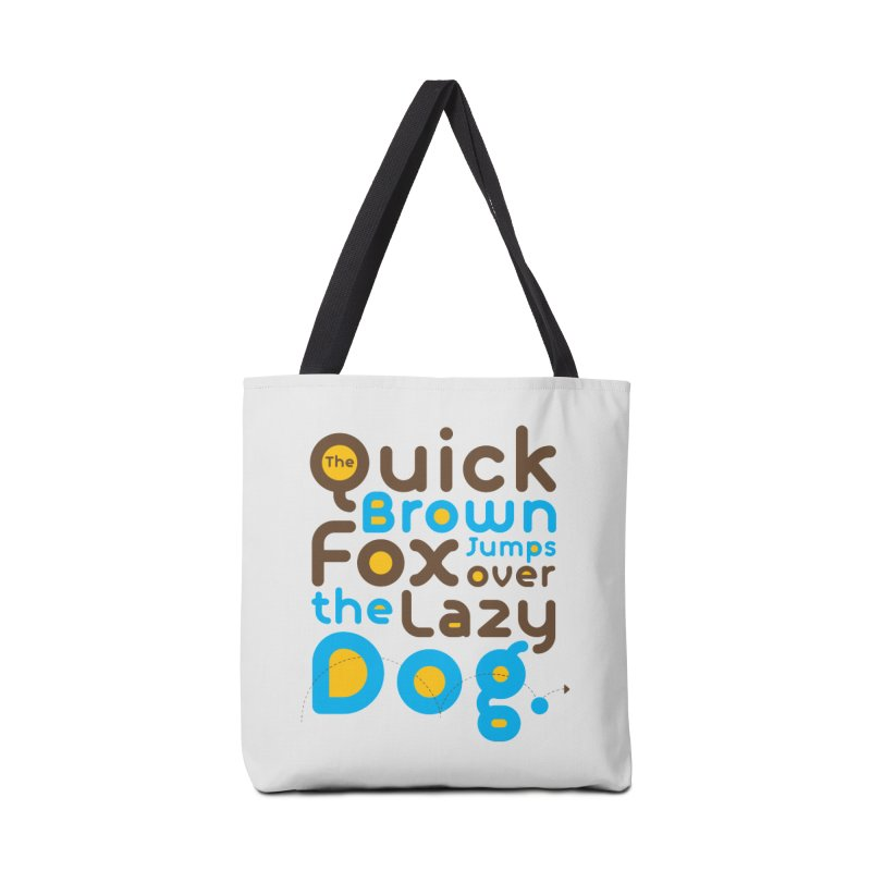 The Quick Brown Fox Jumps over the Lazy Dog Accessories Bag by Sidewise Clothing & Design