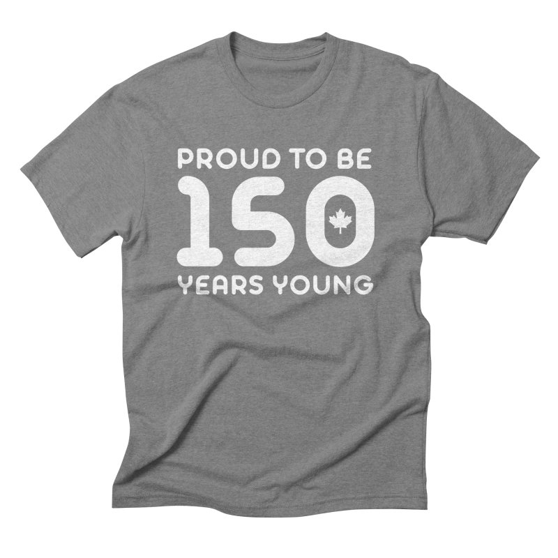 Canada 150 Years Young Men's Triblend T-Shirt by Sidewise Clothing & Design