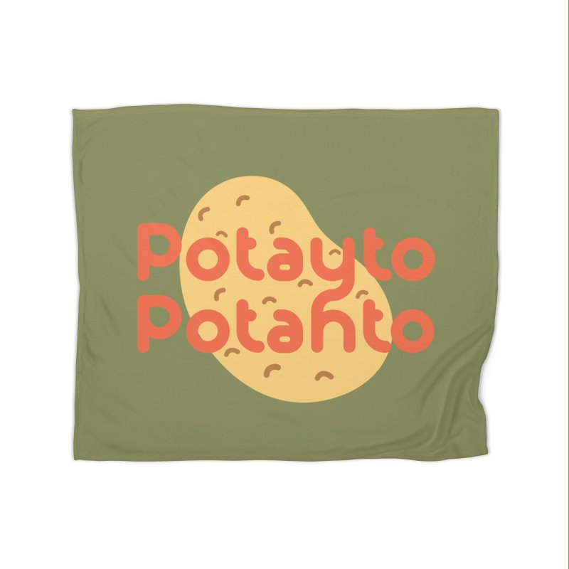 Potayto Potahto Home Fleece Blanket Blanket by Sidewise Clothing & Design