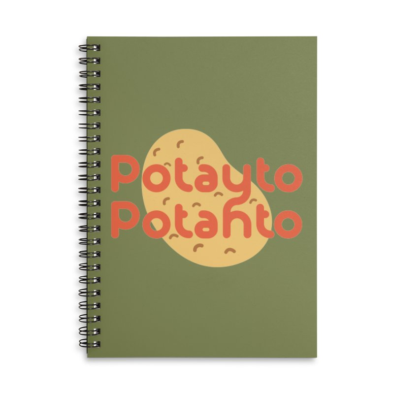 Potayto Potahto Accessories Lined Spiral Notebook by Sidewise Clothing & Design