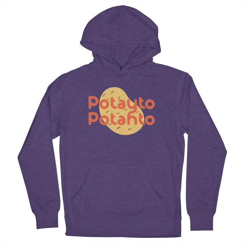 Potayto Potahto Women's French Terry Pullover Hoody by Sidewise Clothing & Design