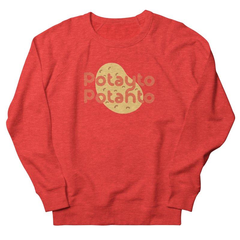 Potayto Potahto Women's Sweatshirt by Sidewise Clothing & Design