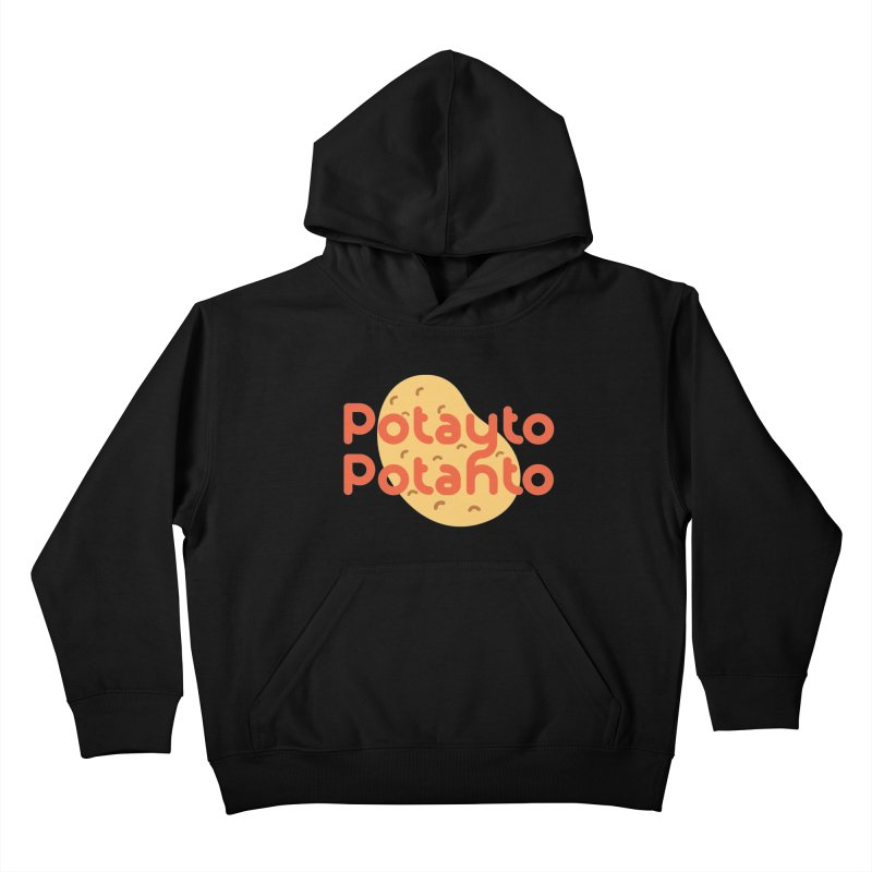 Potayto Potahto Kids Pullover Hoody by Sidewise Clothing & Design