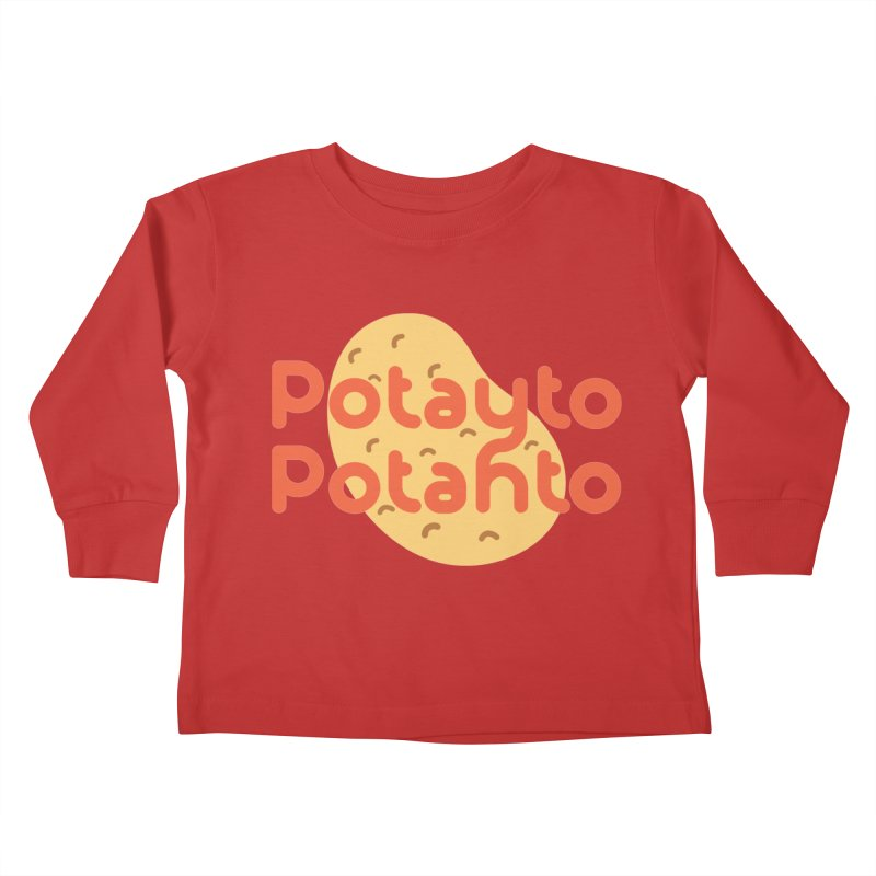 Potayto Potahto Kids Toddler Longsleeve T-Shirt by Sidewise Clothing & Design