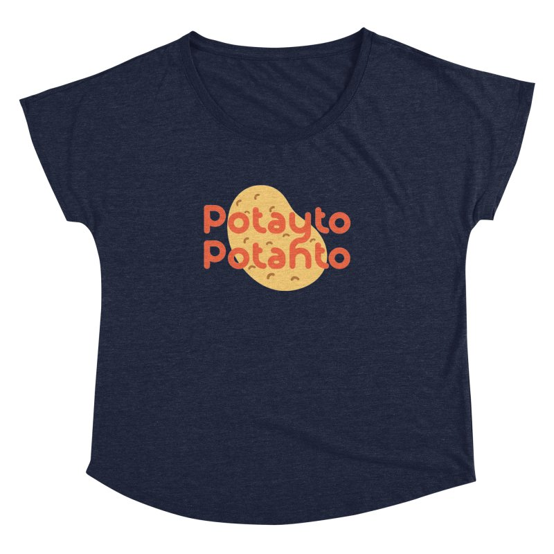 Potayto Potahto Women's Dolman Scoop Neck by Sidewise Clothing & Design