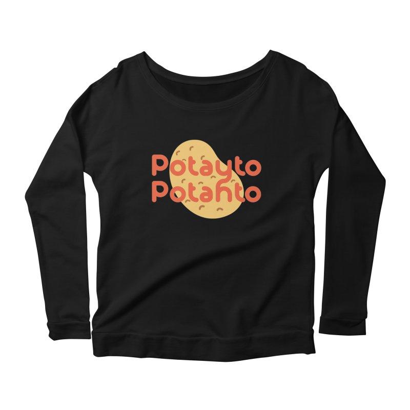 Potayto Potahto Women's Scoop Neck Longsleeve T-Shirt by Sidewise Clothing & Design
