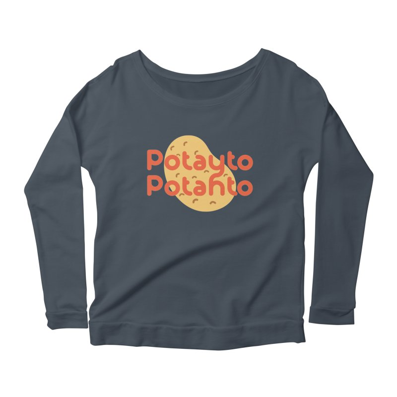 Potayto Potahto Women's Scoop Neck Longsleeve T-Shirt by Sidewise Clothing & Design