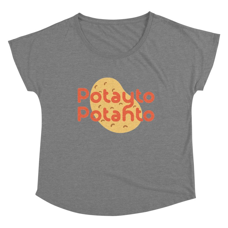 Potayto Potahto Women's Scoop Neck by Sidewise Clothing & Design