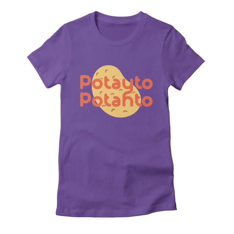 Potayto Potahto Women's Fitted T-Shirt by Sidewise Clothing & Design