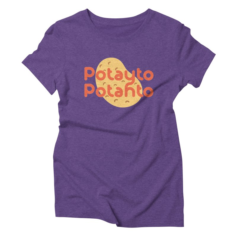 Potayto Potahto Women's Triblend T-Shirt by Sidewise Clothing & Design