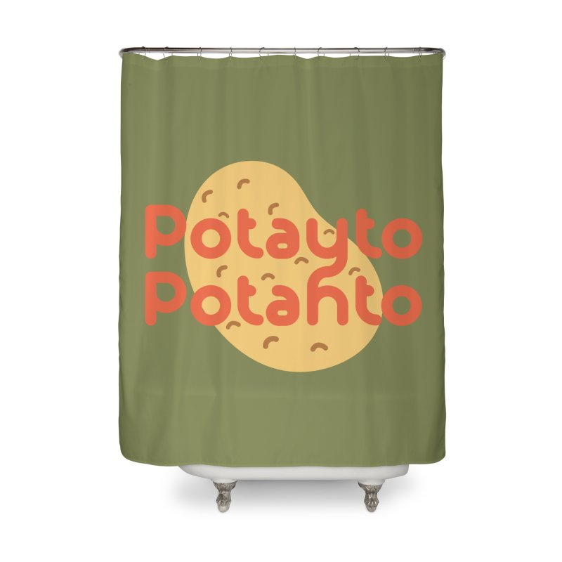 Potayto Potahto Home Shower Curtain by Sidewise Clothing & Design