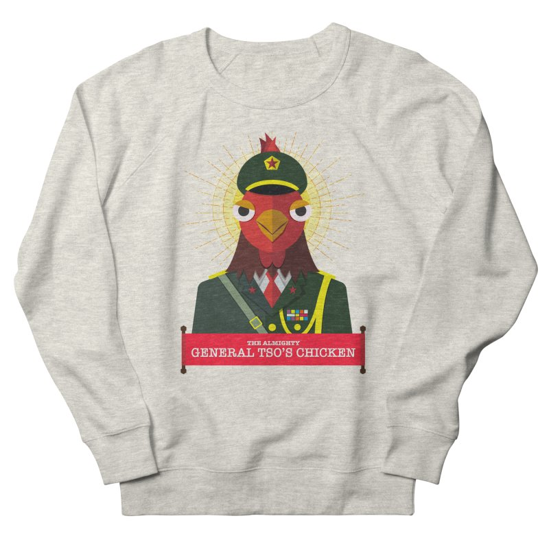 The Almighty General Tso's Chicken Women's French Terry Sweatshirt by Sidewise Clothing & Design