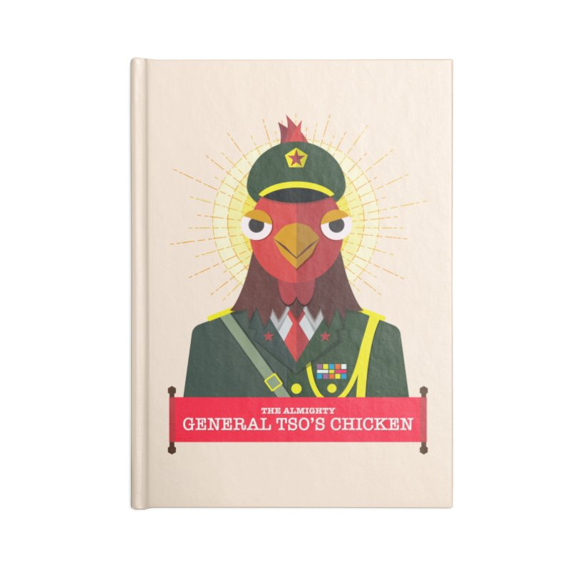 The Almighty General Tso's Chicken in Blank Journal Notebook by Sidewise Clothing & Design