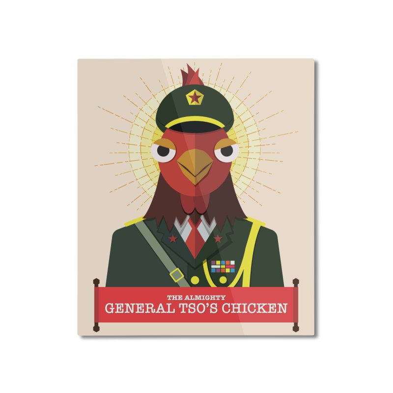 The Almighty General Tso's Chicken Home Mounted Aluminum Print by Sidewise Clothing & Design