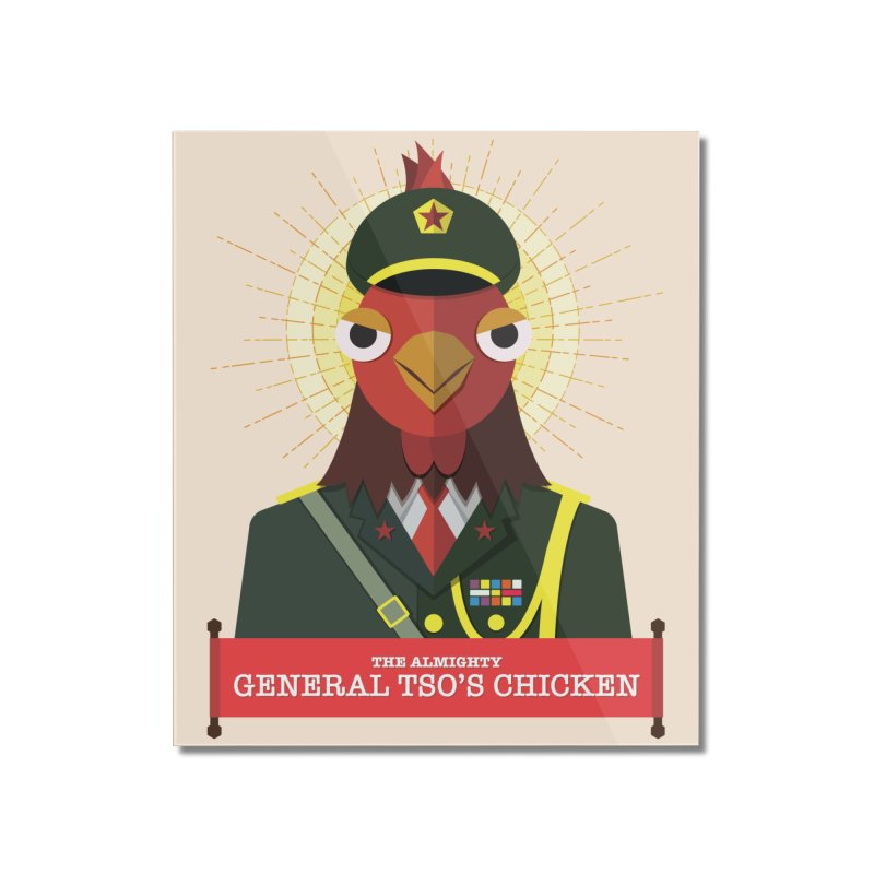 The Almighty General Tso's Chicken Home Mounted Acrylic Print by Sidewise Clothing & Design