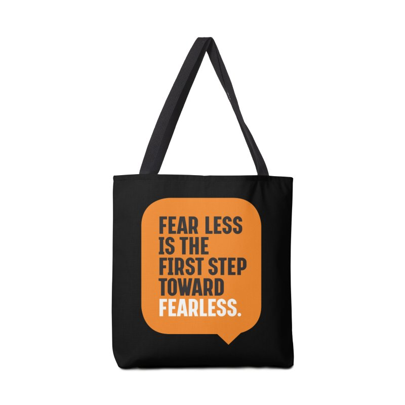 FEAR LESS IS THE FIRST STEP TOWARD FEARLESS – MOTIVATIONAL & INSPIRATIONAL QUOTES Accessories Bag by Sidewise Clothing & Design