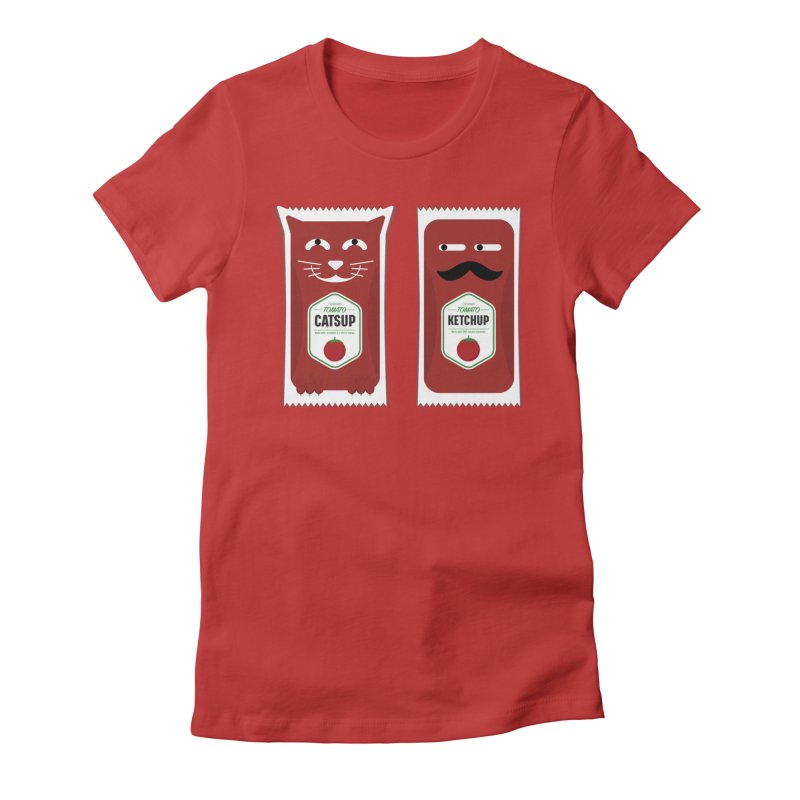 Catsup vs Ketchup Women's Fitted T-Shirt by Sidewise Clothing & Design