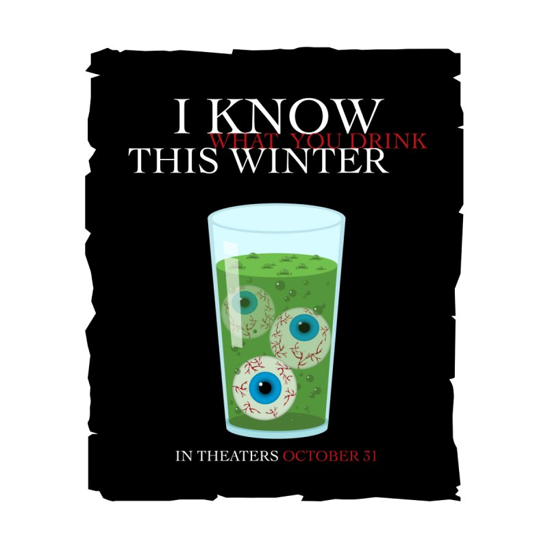 Halloween Poster Parody – I Know What You Drink This Winter Women's T-Shirt by Sidewise Clothing & Design