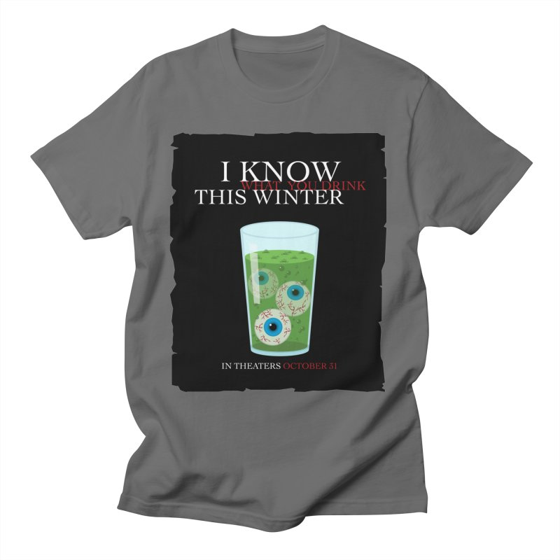 Halloween Poster Parody – I Know What You Drink This Winter Men's T-Shirt by Sidewise Clothing & Design