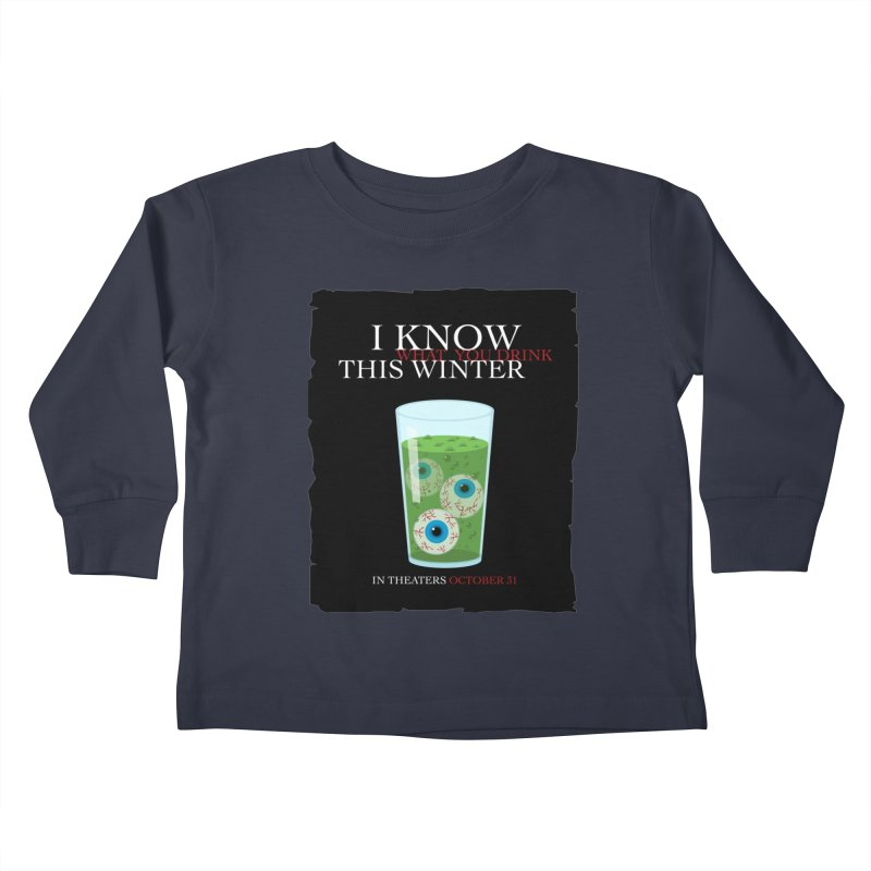 Halloween Poster Parody – I Know What You Drink This Winter Kids Toddler Longsleeve T-Shirt by Sidewise Clothing & Design