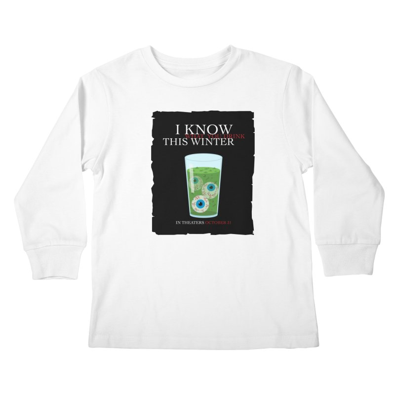 Halloween Poster Parody – I Know What You Drink This Winter Kids Longsleeve T-Shirt by Sidewise Clothing & Design