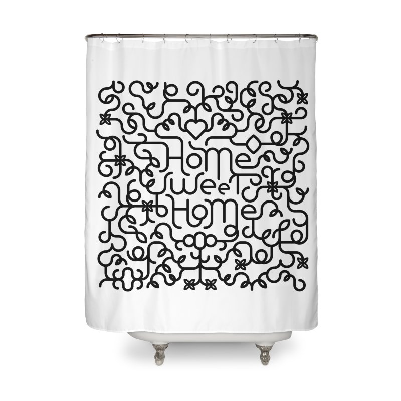 Home Sweet Home Typography Home Shower Curtain by Sidewise Clothing & Design