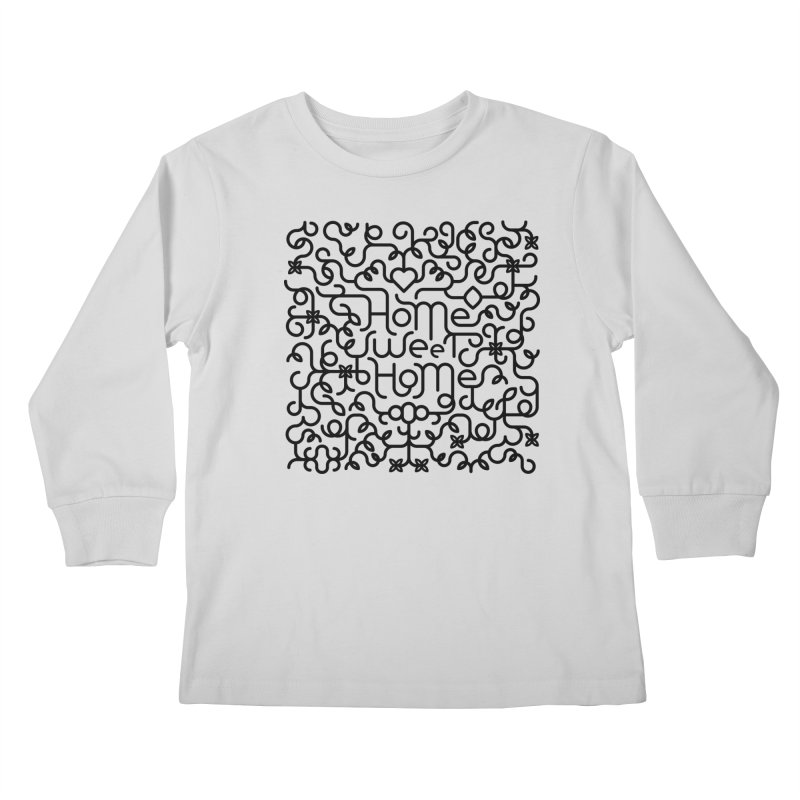 Home Sweet Home Typography Kids Longsleeve T-Shirt by Sidewise Clothing & Design