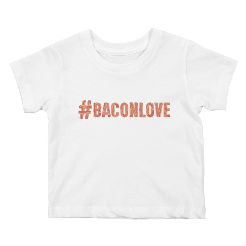 #BaconLove T-Shirt Kids Baby T-Shirt by Sidewise Clothing & Design