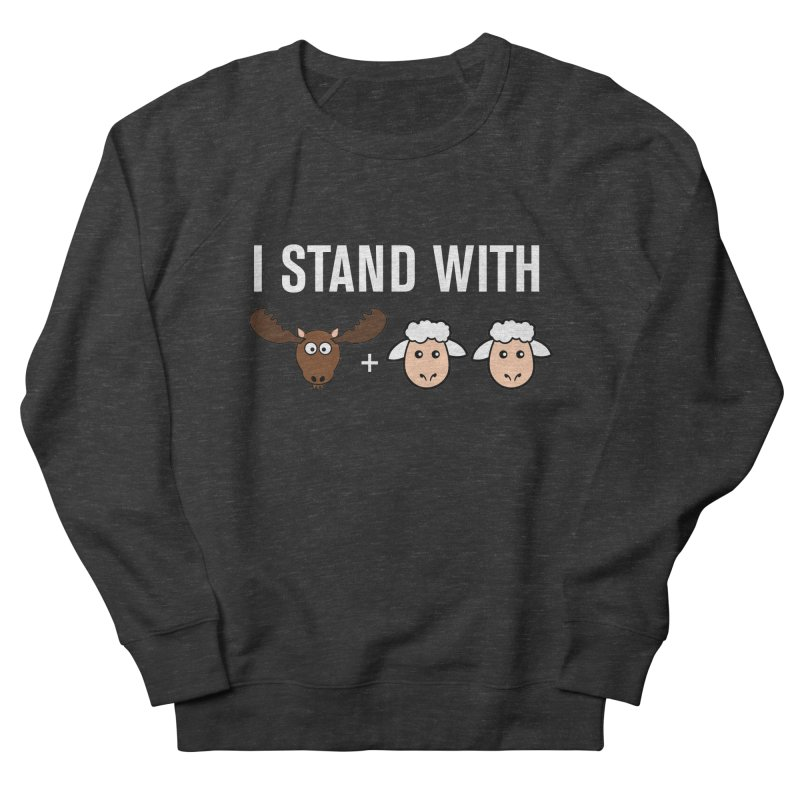 I STAND WITH MOOSE LAMBS Women's Sweatshirt by sidroos's store