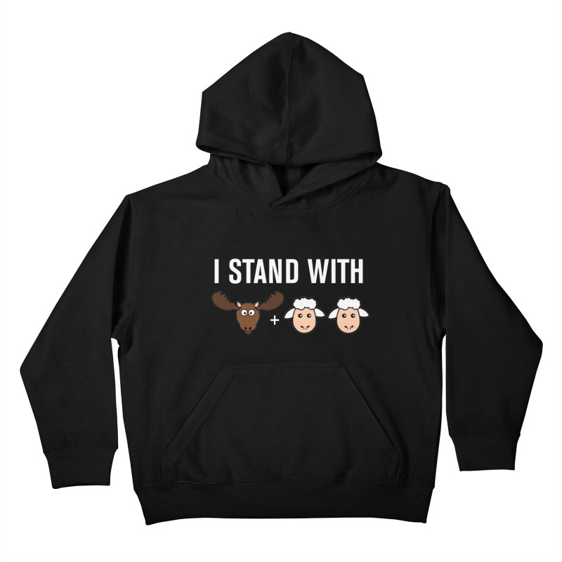 I STAND WITH MOOSE LAMBS Kids Pullover Hoody by sidroos's store