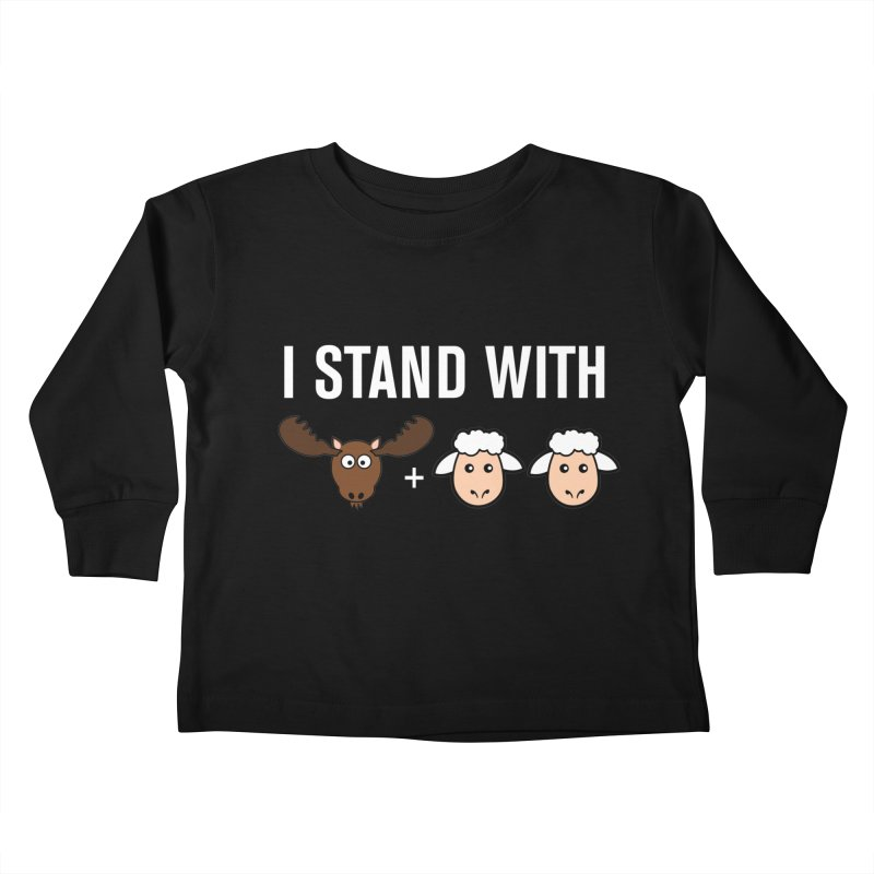 I STAND WITH MOOSE LAMBS Kids Toddler Longsleeve T-Shirt by sidroos's store