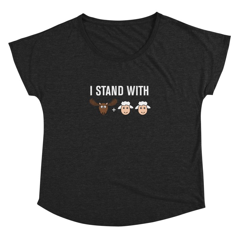 I STAND WITH MOOSE LAMBS Women's Dolman by sidroos's store
