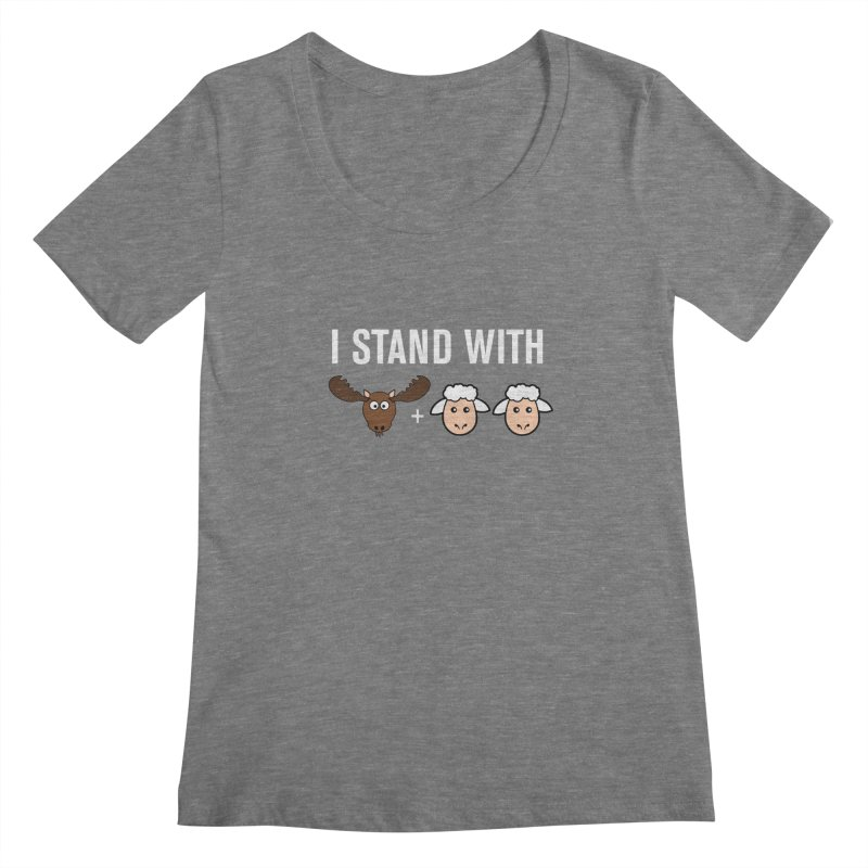 I STAND WITH MOOSE LAMBS Women's Scoopneck by sidroos's store