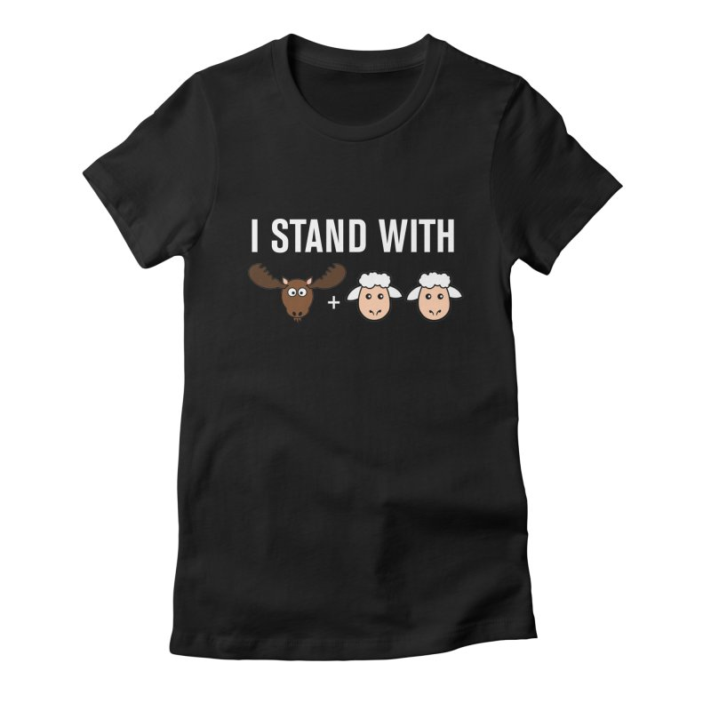 I STAND WITH MOOSE LAMBS Women's Fitted T-Shirt by sidroos's store