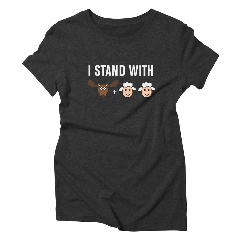 I STAND WITH MOOSE LAMBS Women's Triblend T-Shirt by sidroos's store