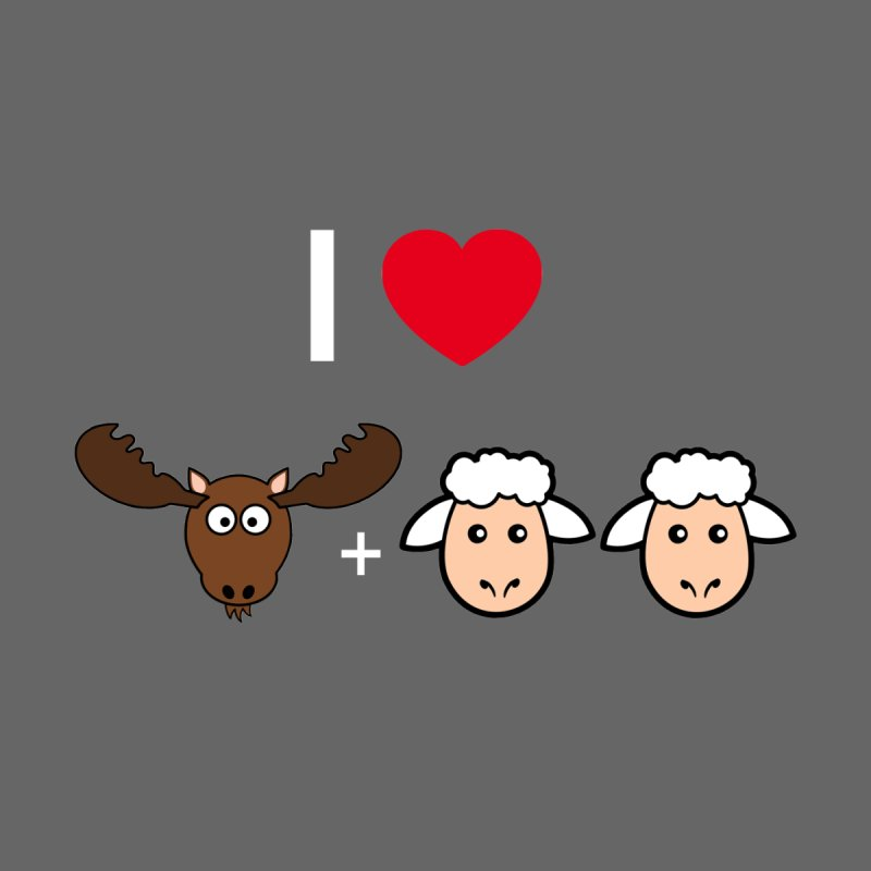 I LOVE MOOSE LAMBS None  by sidroos's store