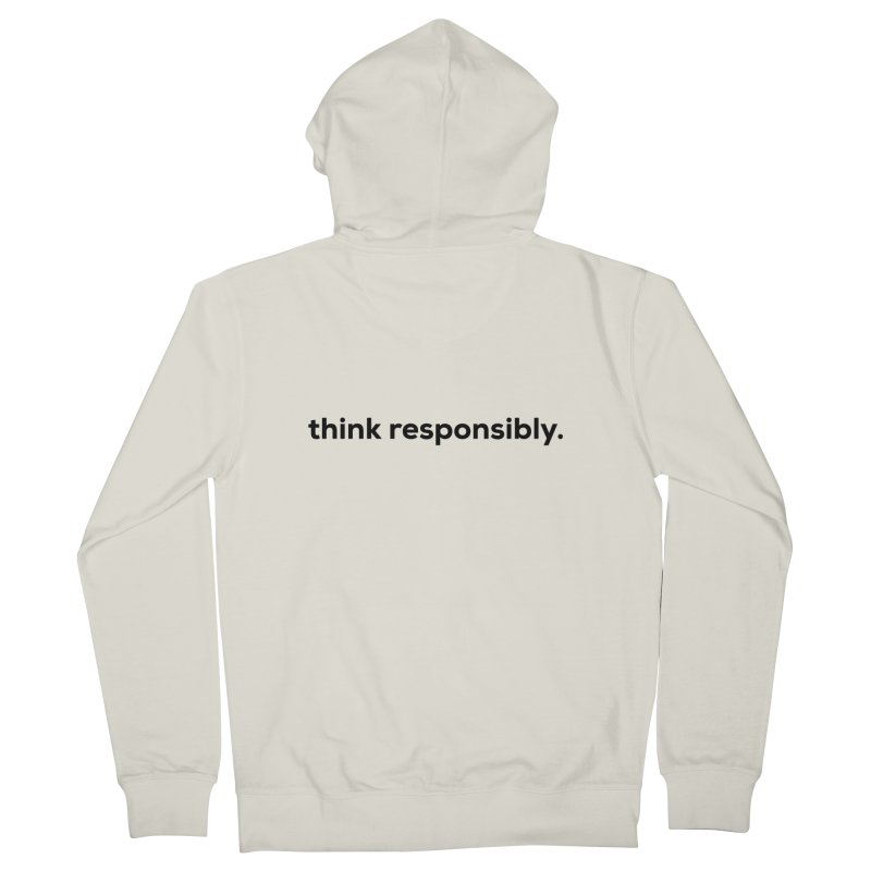 think responsibly.  Men's Zip-Up Hoody by sidroos's store