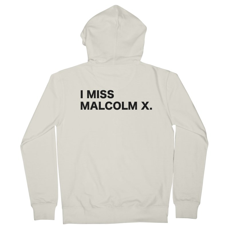 I Miss Malcolm X Men's Zip-Up Hoody by sidroos's store