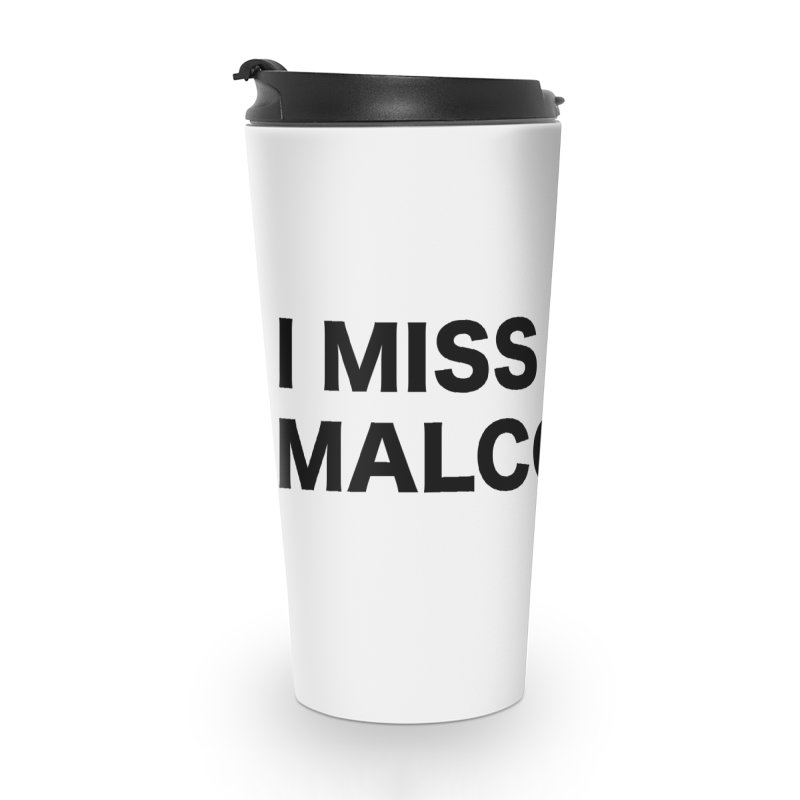 I Miss Malcolm X Accessories Travel Mug by sidroos's store
