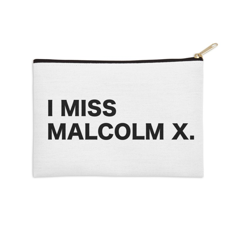 I Miss Malcolm X Accessories Zip Pouch by sidroos's store