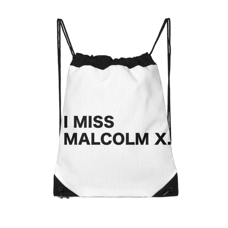 I Miss Malcolm X Accessories Drawstring Bag Bag by sidroos's store