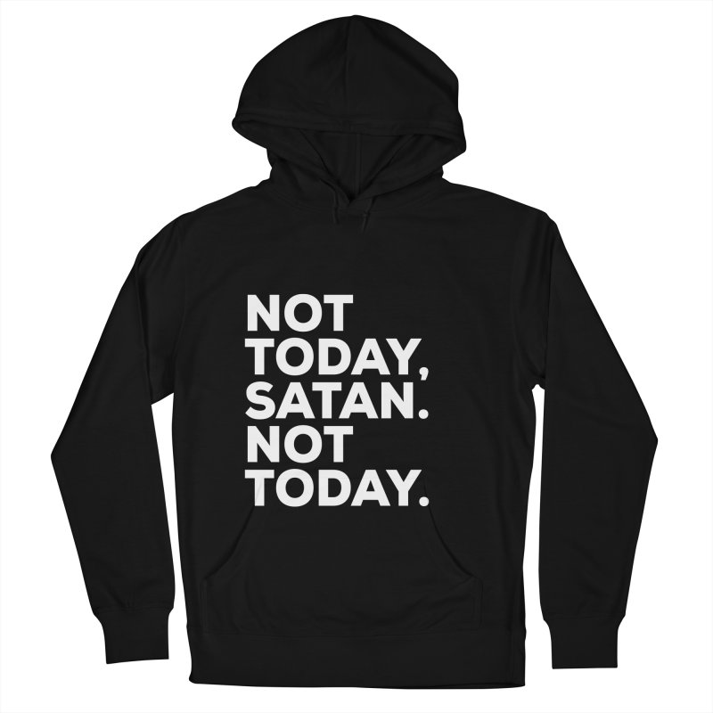 Not Today Satan - white text Women's French Terry Pullover Hoody by sidroos's store