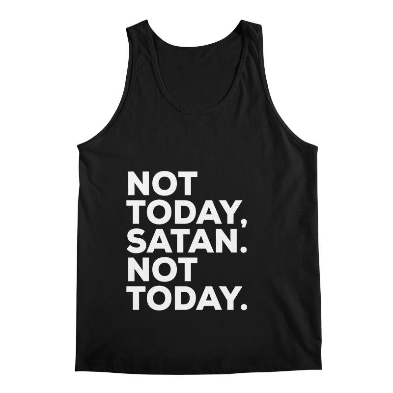 Not Today Satan - white text Men's Regular Tank by sidroos's store