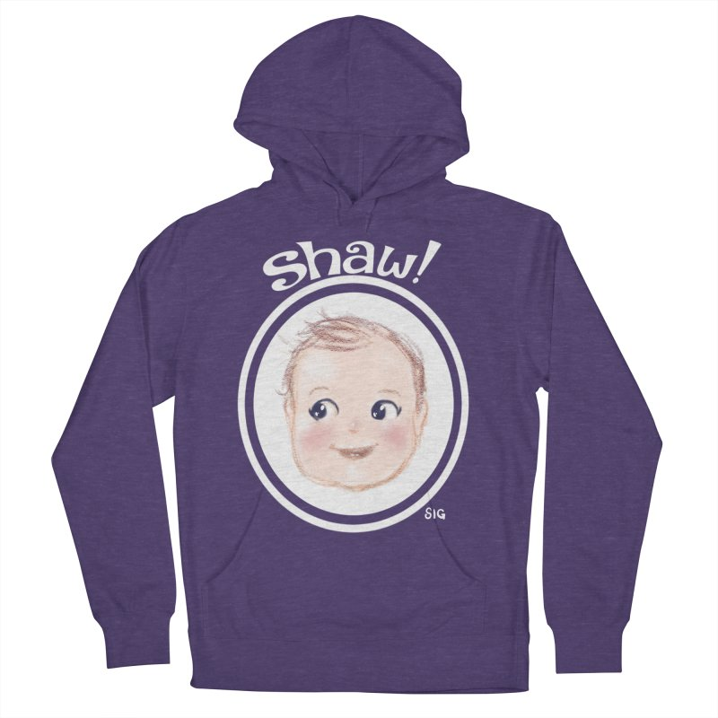 Shaw! Women's French Terry Pullover Hoody by Sigmund Torre