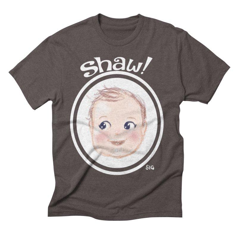 Shaw! Men's Triblend T-shirt by Sigmund Torre