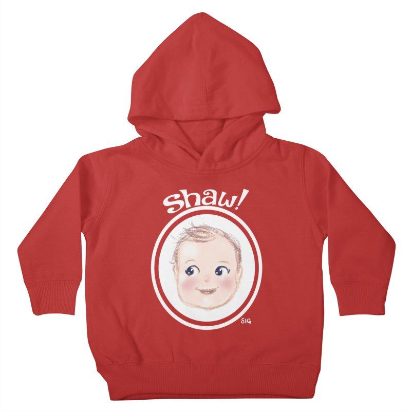 Shaw! Kids Toddler Pullover Hoody by Sigmund Torre